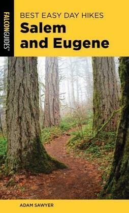 Best Easy Day Hikes Salem and Eugene
