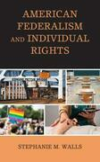 American Federalism and Individual Rights