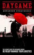 Daygame Advanced Strategies