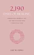 2,190 Days of Healing