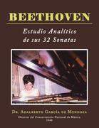 Beethoven  Estudio Analítico De Sus 32 Sonatas