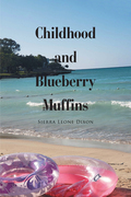 Childhood and Blueberry Muffins