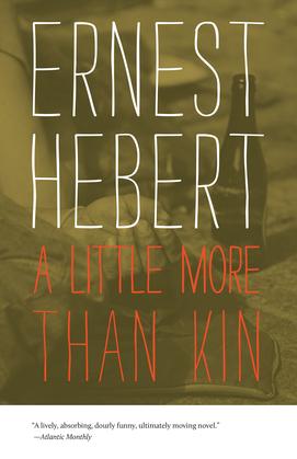 A Little More than Kin