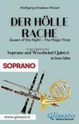 Der Holle Rache - Soprano and Woodwind Quintet (Soprano)