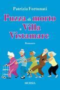 Puzza di morto a Villa Vistamare