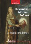 Huysmans, Moreau, Salomé