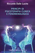 Principi di psicoterapia clinica e fenomenologica