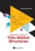Advanced Topics of Thin-Walled Structures
