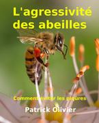 L'agressivité des abeilles