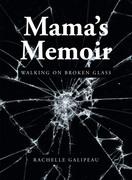 Mama's Memoir