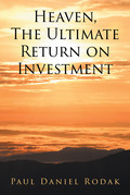 Heaven the Ultimate Return on Investment