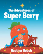 The Adventures of Super Berry