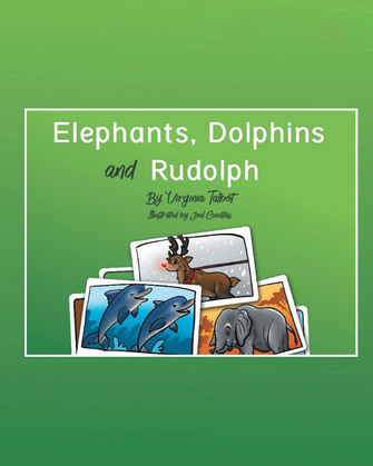 Elephants, Dolphins, and Rudolph