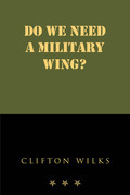 Do we need a Military Wing?