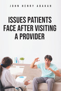 Issues Patients Face After Visiting a Provider