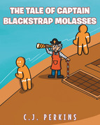 The Tale of Captain Blackstrap Molasses