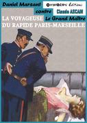 La voyageuse du rapide Paris-Marseille