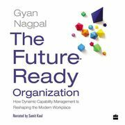 The Future Ready Organization