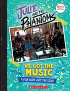 We Got the Music: A Peek Inside Julie's Notebook (Julie and the Phantoms)