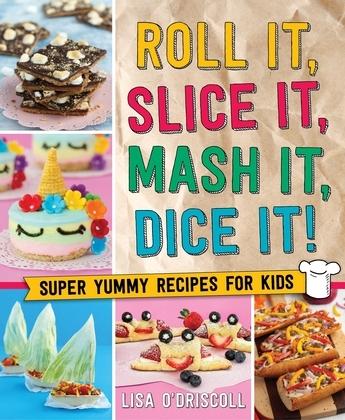 Roll It, Slice It, Mash It, Dice It!