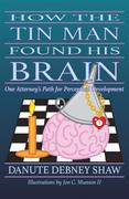 How the Tin Man Found His Brain