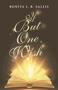 If but One Wish