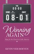 Winning Again
