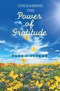 Unleashing the Power of Gratitude