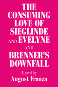'The Consuming Love of Sieglinde and Evelyne and Brenner's Downfall