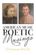 American Music // Poetic Musings