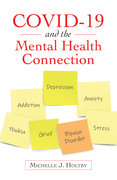 Covid-19 and the Mental Health Connection