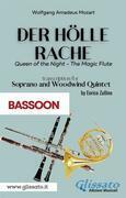 Der Holle Rache - Soprano and Woodwind Quintet (Bassoon)