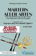 Martern aller Arten - Soprano and Woodwind Quintet (Bb Bass Clarinet)