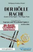 Der Holle Rache - Soprano and Woodwind Quintet (Bb Bass Clarinet)