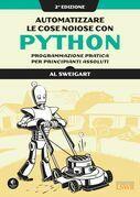 Automatizzare le cose noiose con Python. II edizione