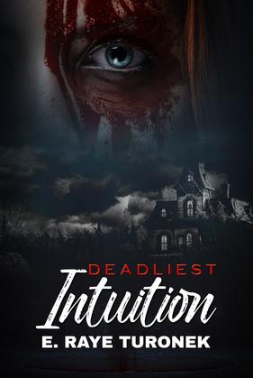 Deadliest Intuition