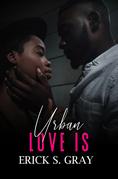 Urban Love Is