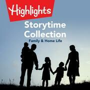 Storytime Collection: Family & Home Life