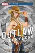 Outlaw: Relentless
