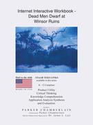 Internet Interactive Workbook - Dead Men Dwarf at Winsor Ruins