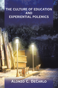 The Culture of Education and Experiential Polemics