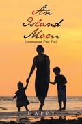 An Island Mom (Inemenaw Pwe Fos)