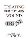 Treating Our Common Wound