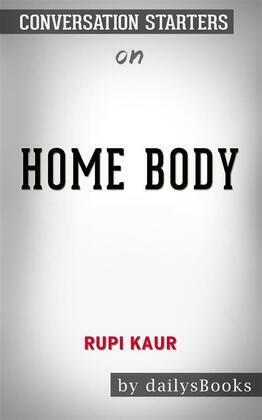 Home Body by Rupi Kaur: Conversation Starters
