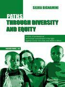 Paths Through Diversity and Equity