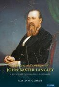 The Campaigns of John Baxter Langley
