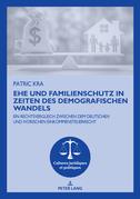 Ehe und Familienschutz in Zeiten des demografischen Wandels