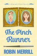 The Pinch Runner (Wing and a Prayer Mysteries, #3)