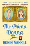The Prima Donna (Wing and a Prayer Mysteries, #4)