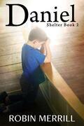 Daniel (Shelter, #2)